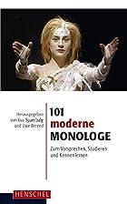 101 moderne Monologe. Zum Vorsprechen,…