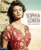 Yann-Brice Dherbier: Sophia Loren: Bilder eines Lebens