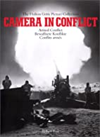 Camera in Conflict, Vol. 1: Armed Conflict,…