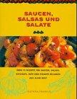 Saucen, Salsas und Salate by Silvana Franco