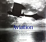 Almond, Peter: Aviation: The Early Years The Hutton Getty Picture Collection