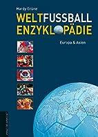 Weltfußball-Enzyklopädie: Europa…