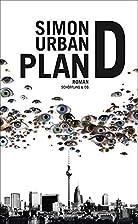 Plan D by Simon Urban
