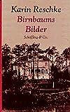 Reschke, Karin: Birnbaums Bilder (German Edition)
