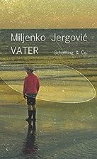 Vater by Miljenko Jergović