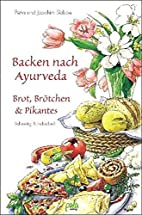 Backen nach Ayurveda, Brot, Brötchen &…