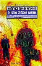 Wörterbuch moderne Wirtschaft /…