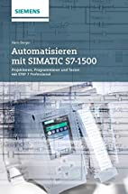 Automatisieren mit SIMATIC S7-1500:…