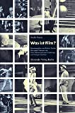 Andre Bazin: Was ist Film?