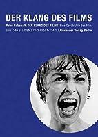 Der Klang des Films by Peter Rabenalt