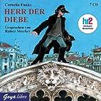 Herr der Diebe. 7 CDs by Cornelia Funke