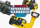 Motormarine Handbuch by Herbert Frei