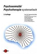 Psychosomatik / Psychotherapie systematisch…