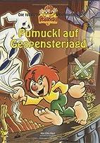 Pumuckl auf Gespensterjagd by Ellis Kaut