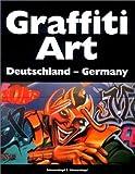 Pit Schluttenhofer: Graffiti Art 01. Deutschland.