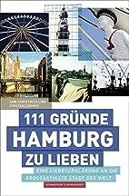 111 Gründe, Hamburg zu lieben by…