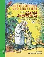 Doktor Aibolit und seine Tiere oder Doktor…