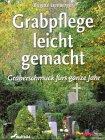 Grabpflege leicht gemacht by Brigitte…