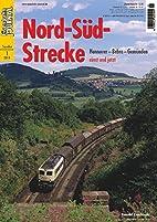 Nord-Süd-Strecke - Hannover - Bebra -…