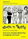 Ulrike Groos: Make it funky: Crossover zwischen Musik, Pop, Avantgarde und Kunst (Jahresring)