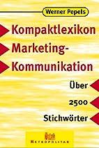 Kompaktlexikon Marketingkommunikation by…