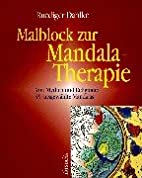 Malblock zur Mandala-Therapie, Bd.1, Von…