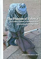 The Problem of Violence - Local Conflict…