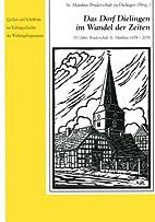 Das Dorf Dielingen im Wandel der Zeiten: 350…