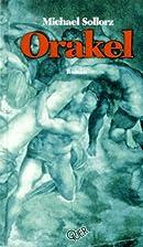 Orakel by Michael Sollorz