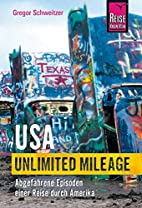 USA Unlimited Mileage by Gregor Schweitzer