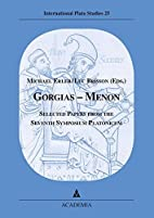 Gorgias - Menon: Selected Papers from the…