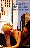 Schickler, David: Kissing in Manhattan