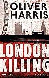 Oliver Harris: London Killing