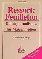 Ressort: Feuilleton: Kulturjournalismus…