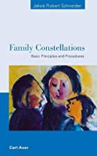Family Constellations. Basic Principles and…