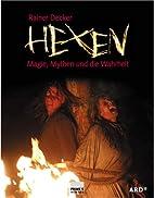 Hexen : Magie, Mythen und die Wahrheit by…