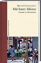 Mit barer Münze by Bernd Fuhrmann