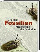 Fossilien : Meilensteine der Evolution. by…
