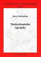 Niederdeutsche Sprache by Dieter Stellmacher