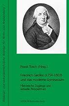 Friedrich Gedike (1754-1803) und das moderne…