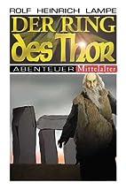 Der Ring des Thor by Rolf Heinrich Lampe