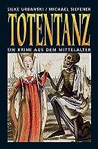 Totentanz. Ein Krimi aus dem Mittelalter by…