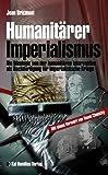 Jean Bricmont: Humanitärer Imperialismus