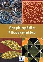 Enzyklopädie Fliesenmotive by Jacqui…
