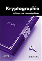 Kryptographie by Gisbert W. Selke