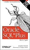 Gennick, Jonathan: Oracle SQL*Plus kurz und gut.