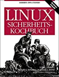 Byrnes, Robert G.: Linux-Sicherheits-Kochbuch