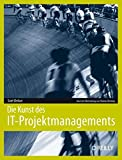 Scott Berkun: Die Kunst des IT-Projektmanagements