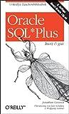 Jonathan Gennick: Oracle SQL*Plus kurz und gut. O'Reillys Taschenbibliothek