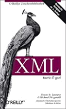 XML kurz und gut by Simon St. Laurent